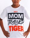 """Kids T-Shirt - """"My Mom Trained at Tiger"""" - Soft Tech - White"""